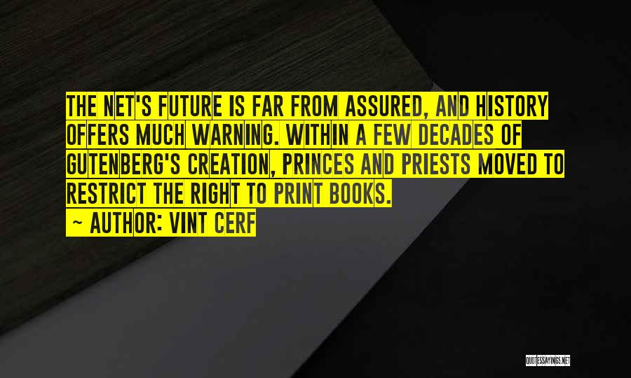 Vint Cerf Quotes 816580