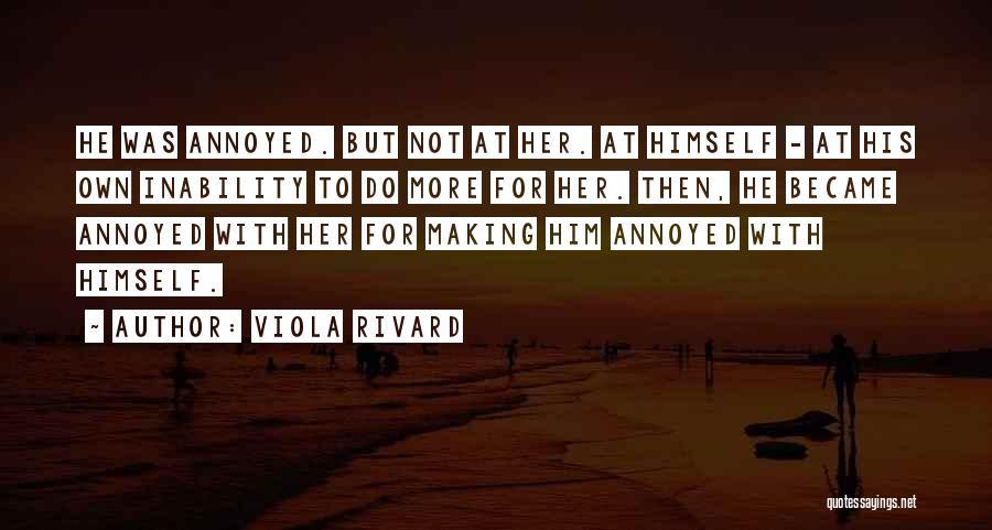 Viola Rivard Quotes 1604252
