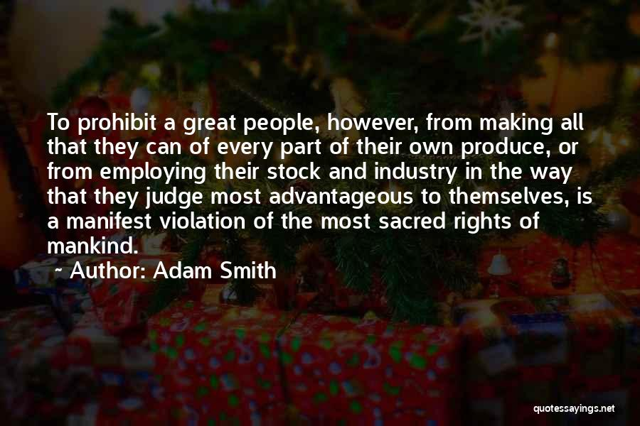 Violation Of Rights Quotes By Adam Smith