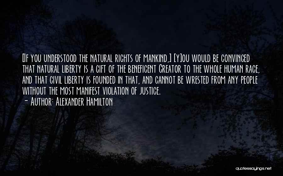 Violation Of Rights Quotes By Alexander Hamilton