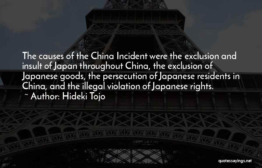 Violation Of Rights Quotes By Hideki Tojo