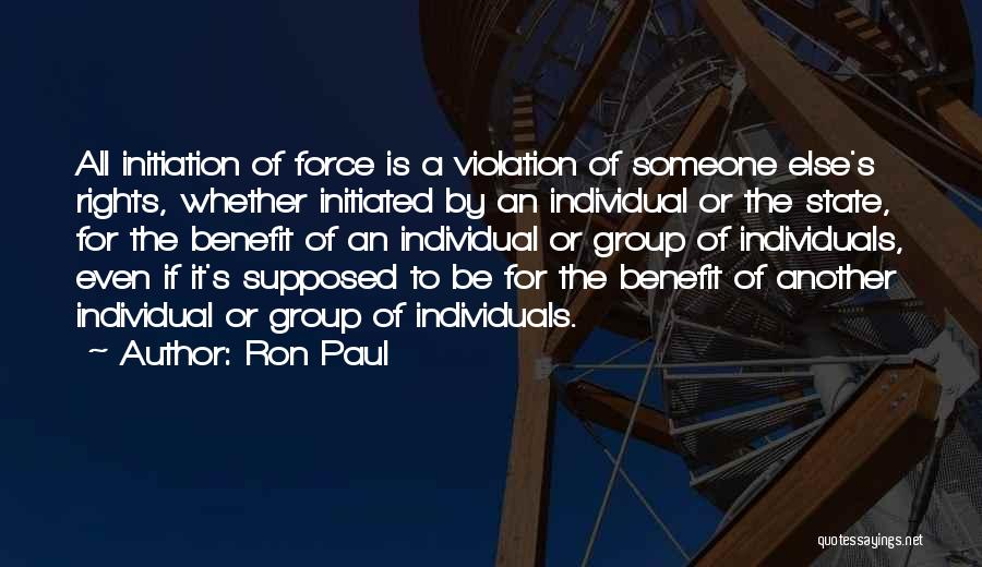 Violation Of Rights Quotes By Ron Paul
