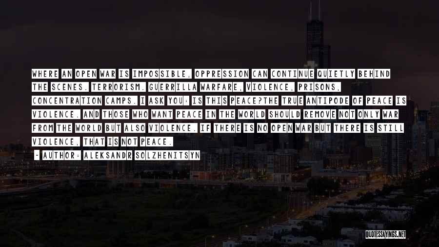 Violence And Terrorism Quotes By Aleksandr Solzhenitsyn