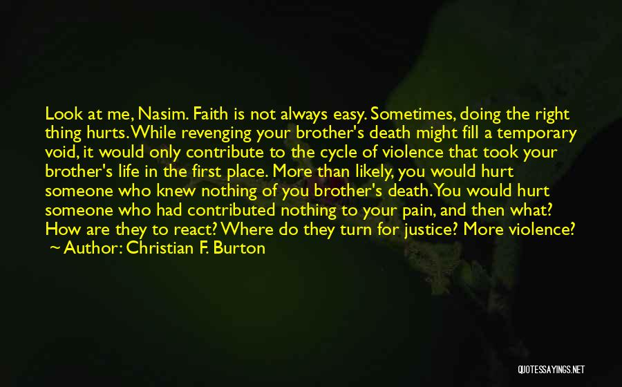 Violence And Terrorism Quotes By Christian F. Burton