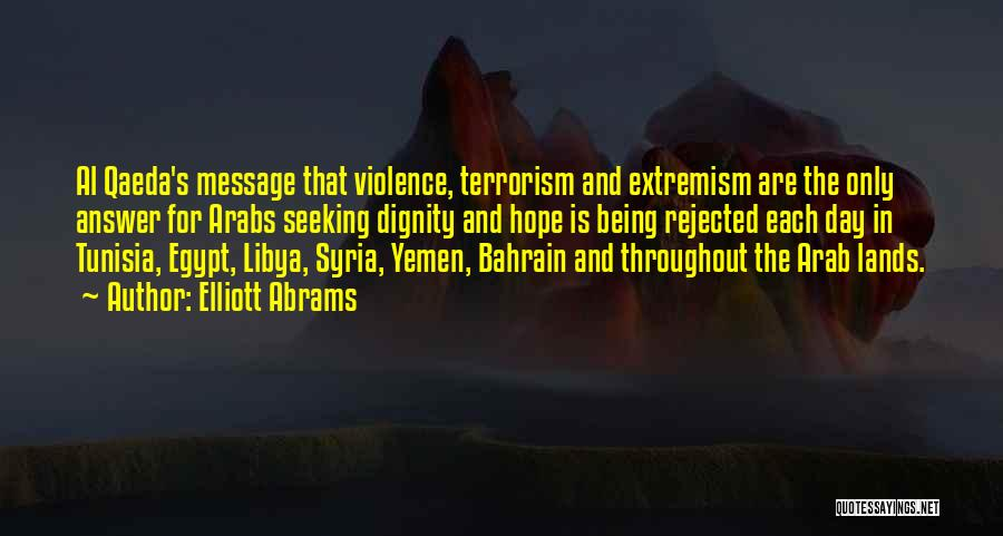 Violence And Terrorism Quotes By Elliott Abrams