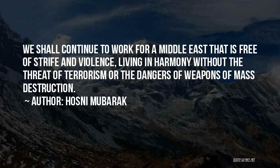 Violence And Terrorism Quotes By Hosni Mubarak