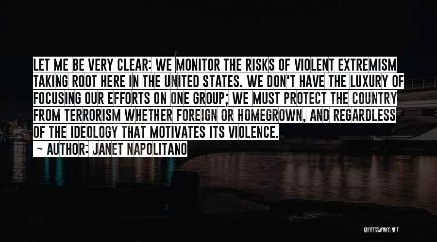 Violence And Terrorism Quotes By Janet Napolitano