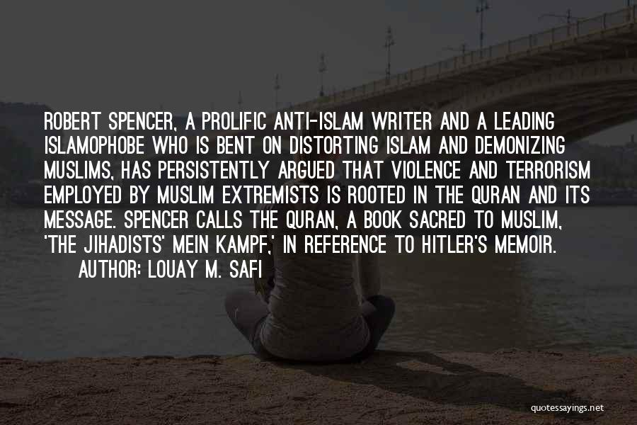 Violence And Terrorism Quotes By Louay M. Safi
