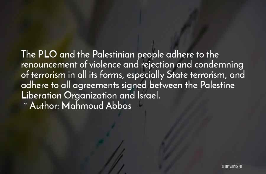 Violence And Terrorism Quotes By Mahmoud Abbas