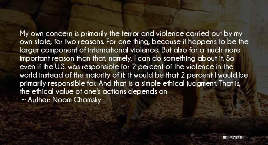 Violence And Terrorism Quotes By Noam Chomsky