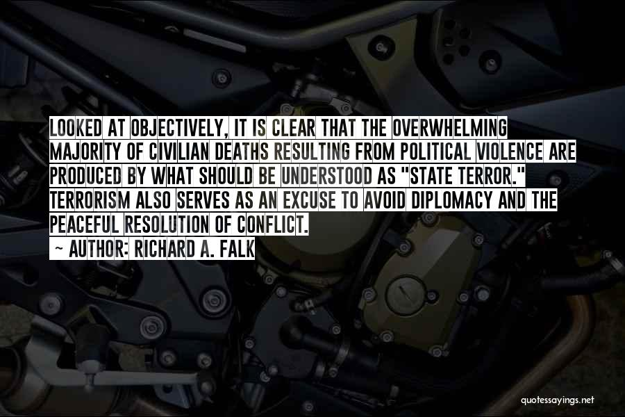 Violence And Terrorism Quotes By Richard A. Falk