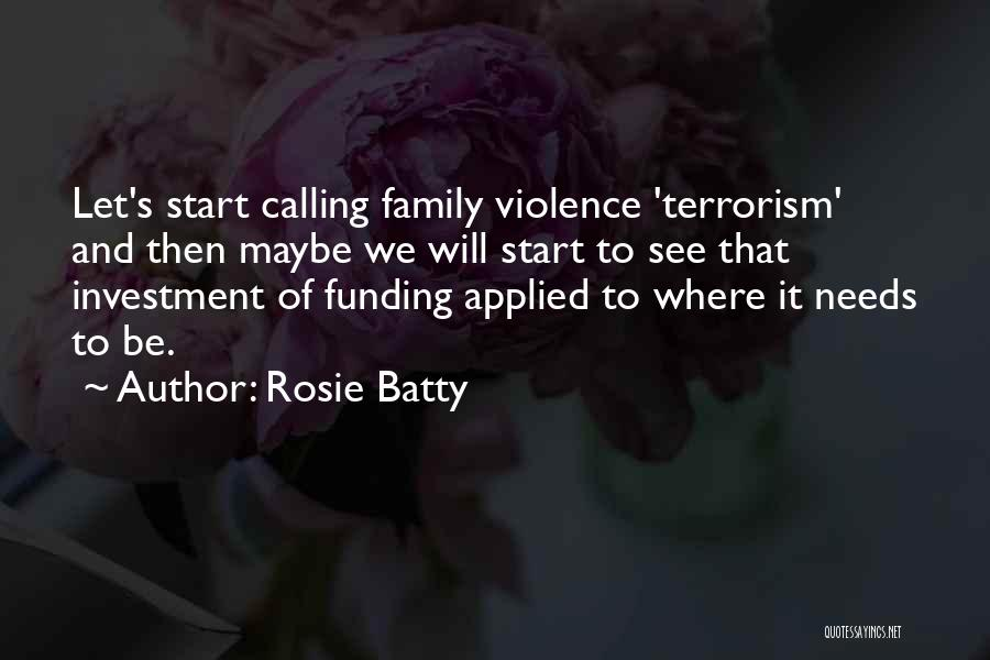 Violence And Terrorism Quotes By Rosie Batty