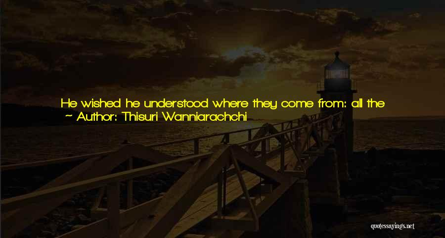 Violence And Terrorism Quotes By Thisuri Wanniarachchi