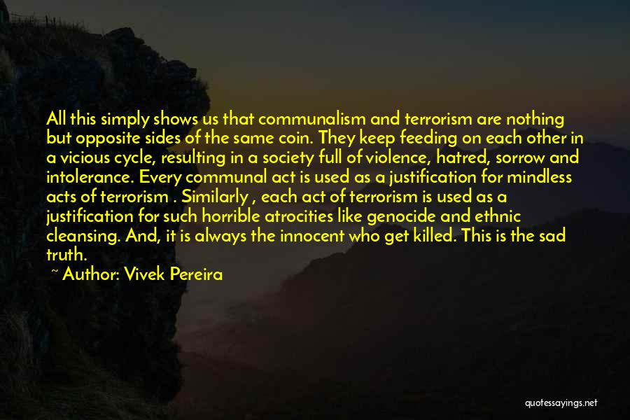 Violence And Terrorism Quotes By Vivek Pereira