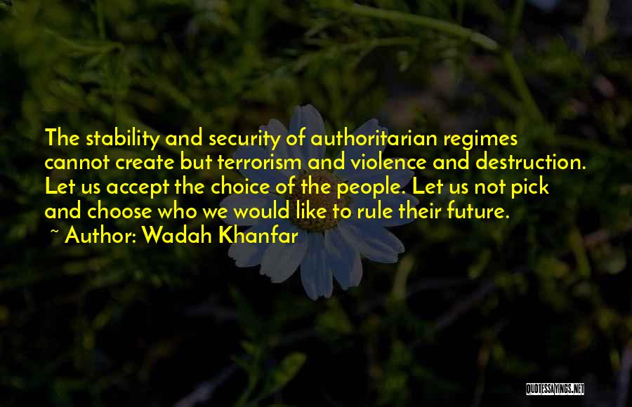 Violence And Terrorism Quotes By Wadah Khanfar