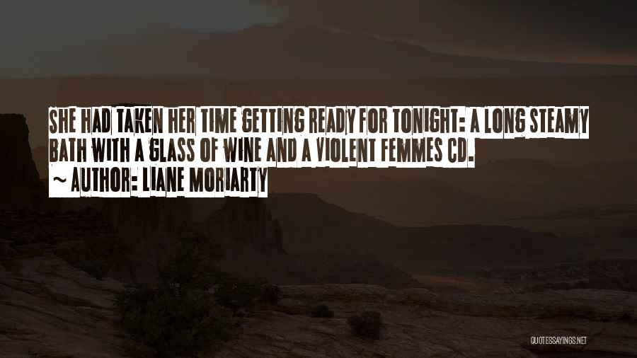 Violent Femmes Quotes By Liane Moriarty