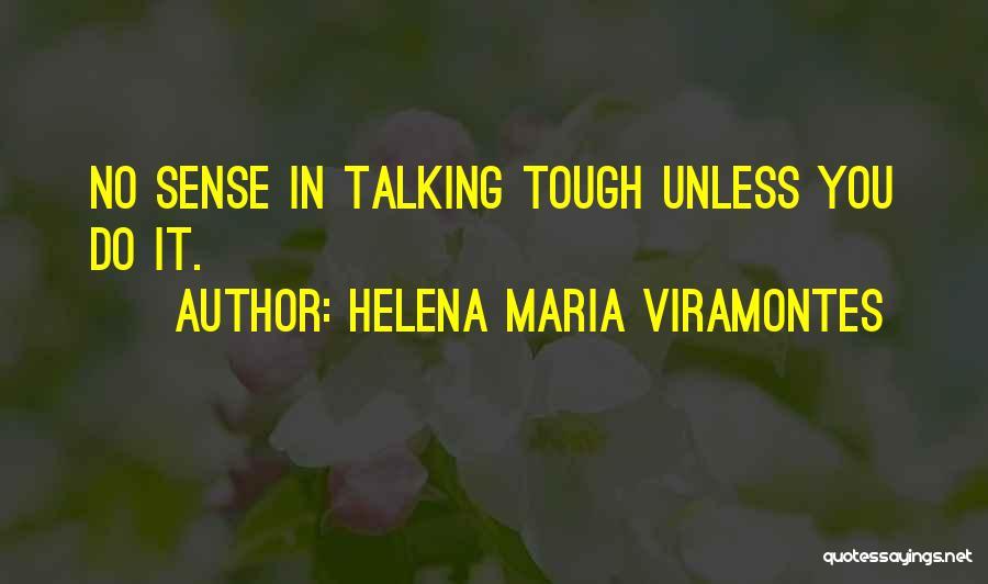 Viramontes Quotes By Helena Maria Viramontes