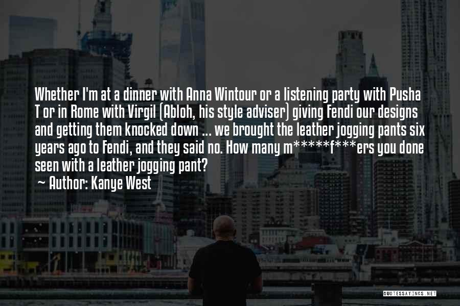 Virgil Abloh Quotes By Kanye West