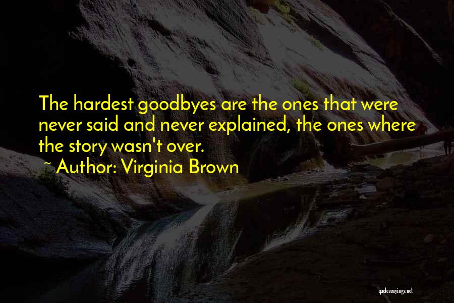 Virginia Brown Quotes 1130904