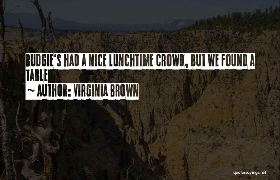 Virginia Brown Quotes 2172335