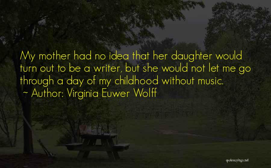 Virginia Euwer Wolff Quotes 2172924