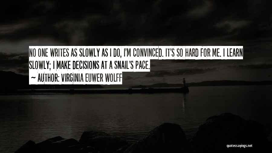 Virginia Euwer Wolff Quotes 2268185