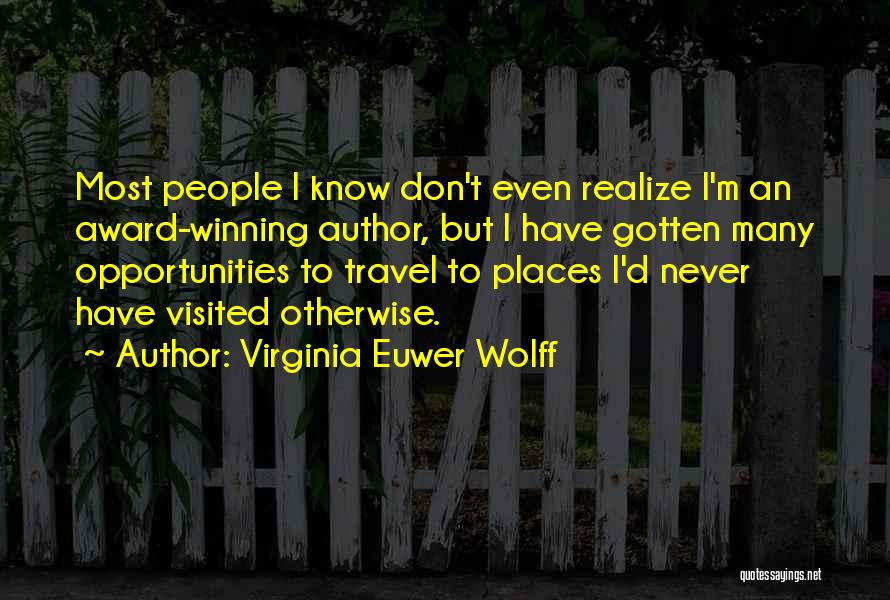 Virginia Euwer Wolff Quotes 556492