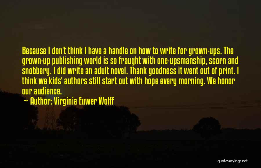 Virginia Euwer Wolff Quotes 769380