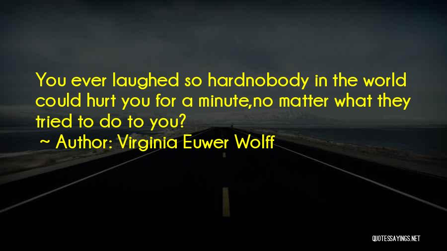 Virginia Euwer Wolff Quotes 779708
