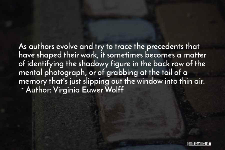 Virginia Euwer Wolff Quotes 829815