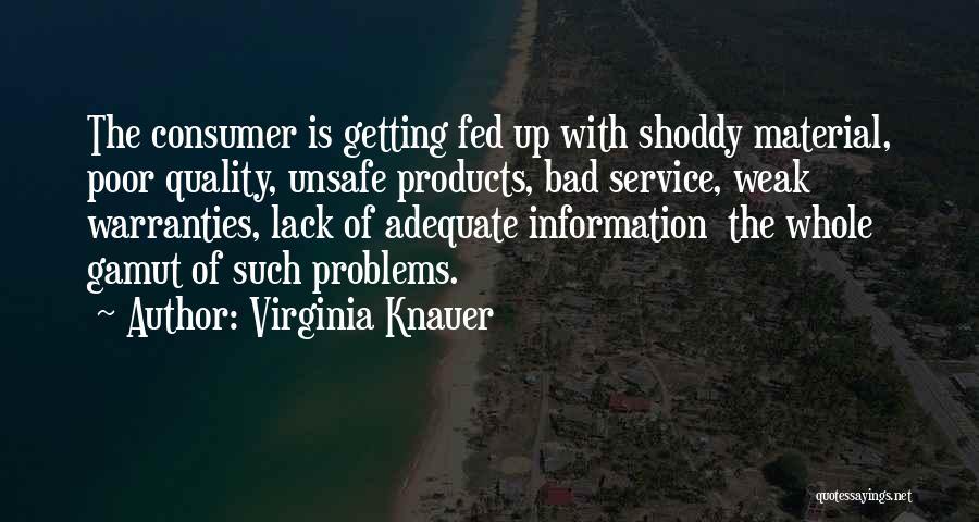 Virginia Knauer Quotes 1874763