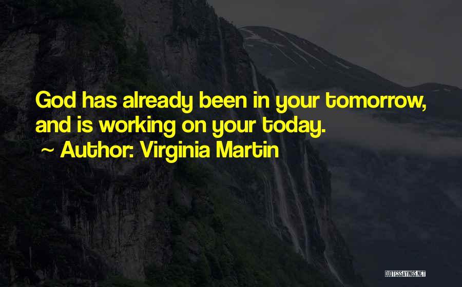 Virginia Martin Quotes 1339269