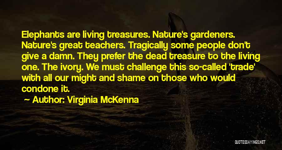 Virginia McKenna Quotes 1002225