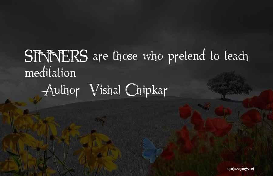Vishal Chipkar Quotes 1383130