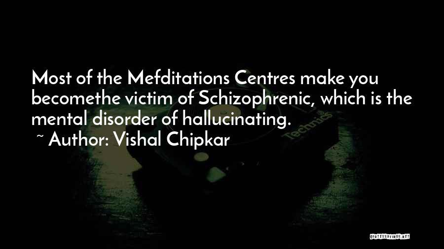Vishal Chipkar Quotes 1524100