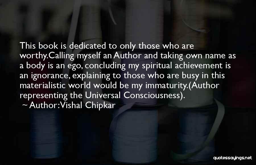 Vishal Chipkar Quotes 1528526