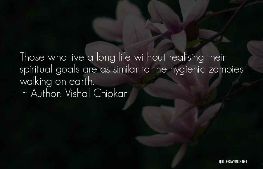 Vishal Chipkar Quotes 1674054
