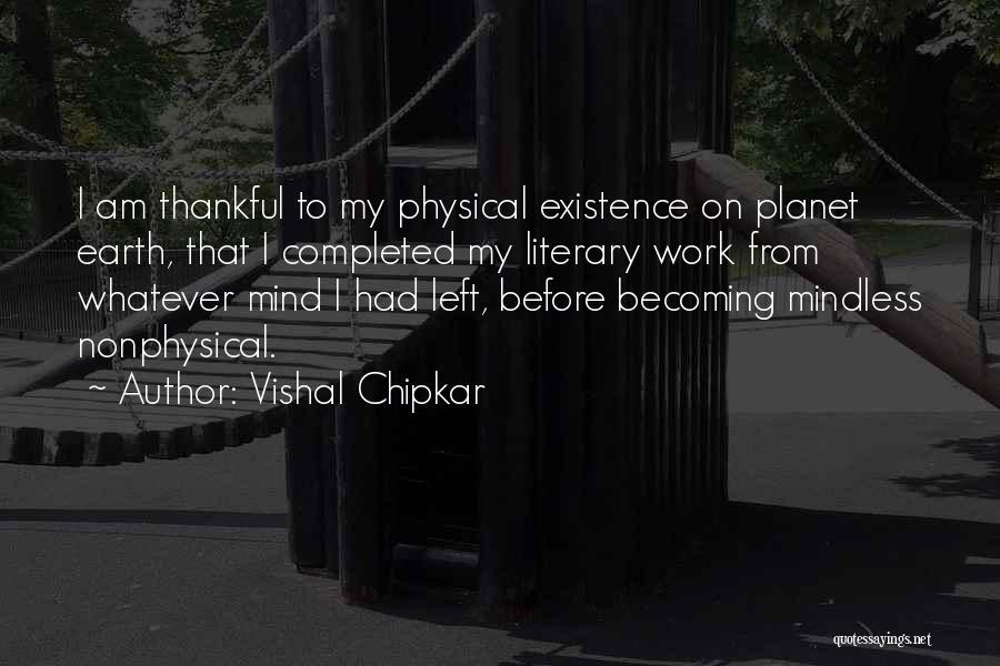 Vishal Chipkar Quotes 1786830
