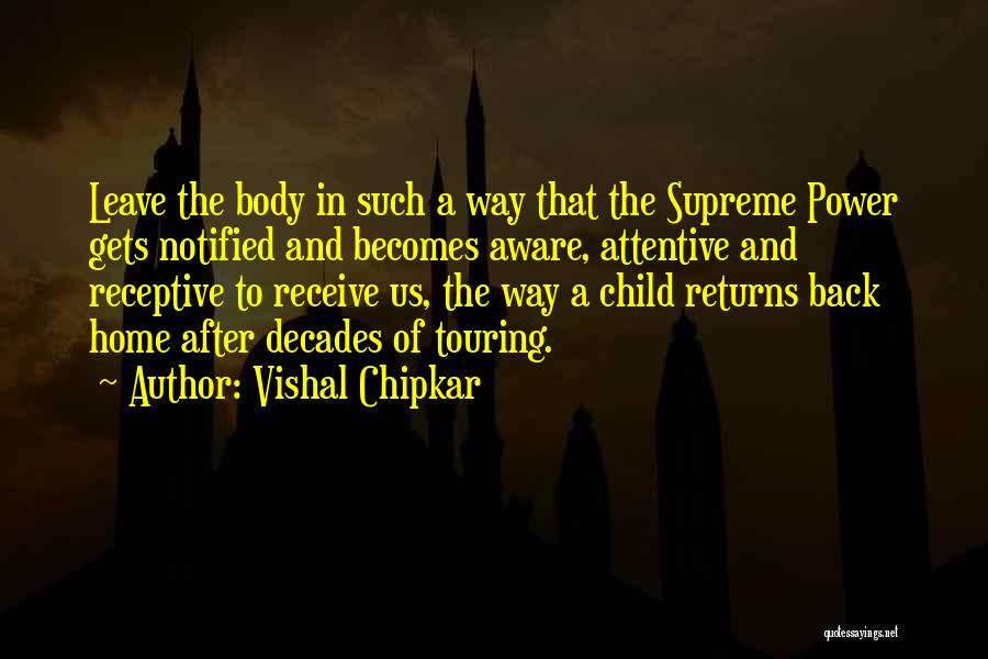 Vishal Chipkar Quotes 224397