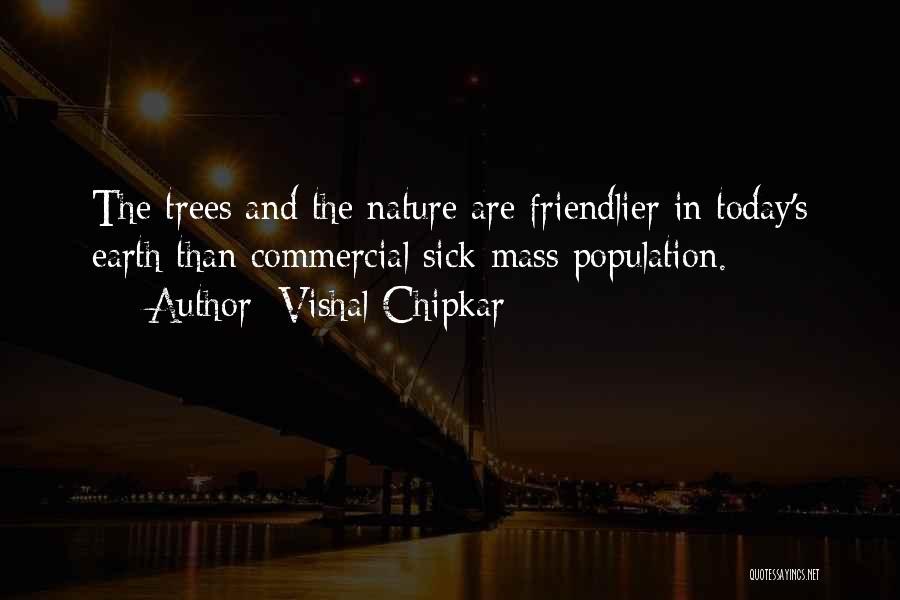 Vishal Chipkar Quotes 836524
