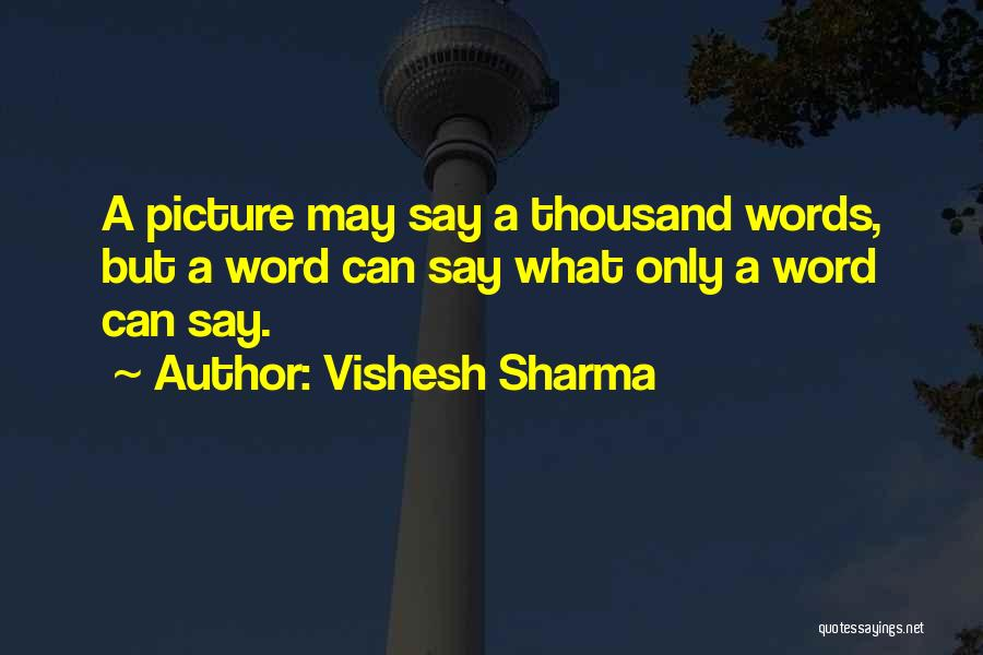 Vishesh Sharma Quotes 1789931