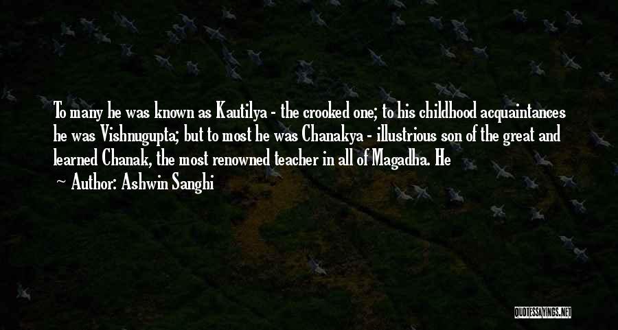 Vishnugupta Chanakya Quotes By Ashwin Sanghi