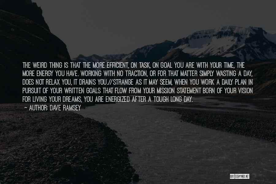 Vision Mission And Goals Quotes By Dave Ramsey