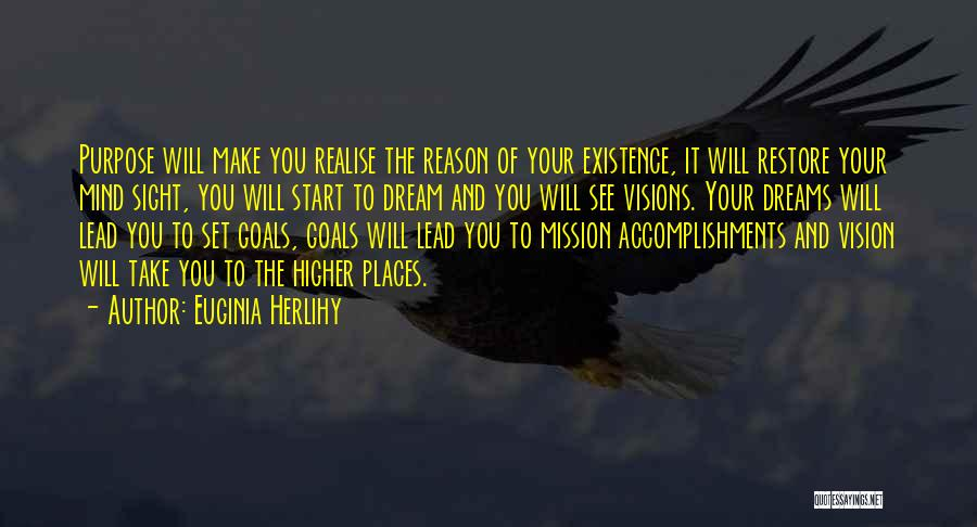 Vision Mission And Goals Quotes By Euginia Herlihy