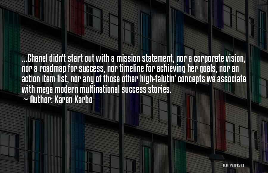 Vision Mission And Goals Quotes By Karen Karbo