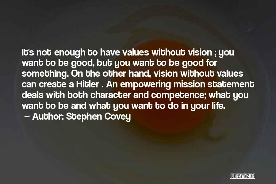 Vision Mission And Values Quotes By Stephen Covey
