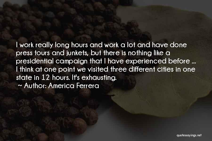 Visited Quotes By America Ferrera