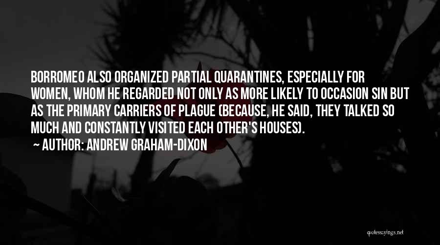 Visited Quotes By Andrew Graham-Dixon