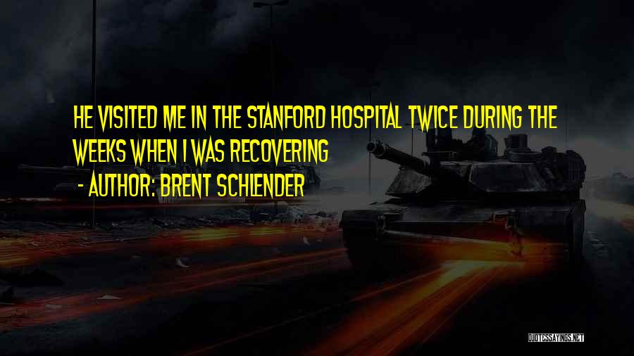 Visited Quotes By Brent Schlender