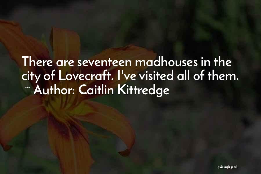 Visited Quotes By Caitlin Kittredge